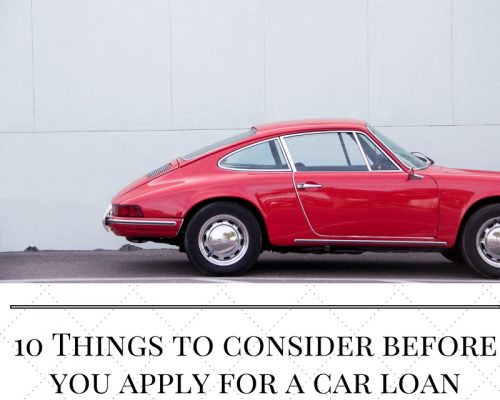 10 things to consider before you apply for a car loan