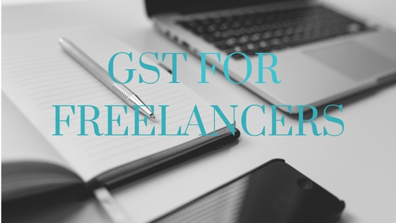 gst india tax, GST for freelancers
