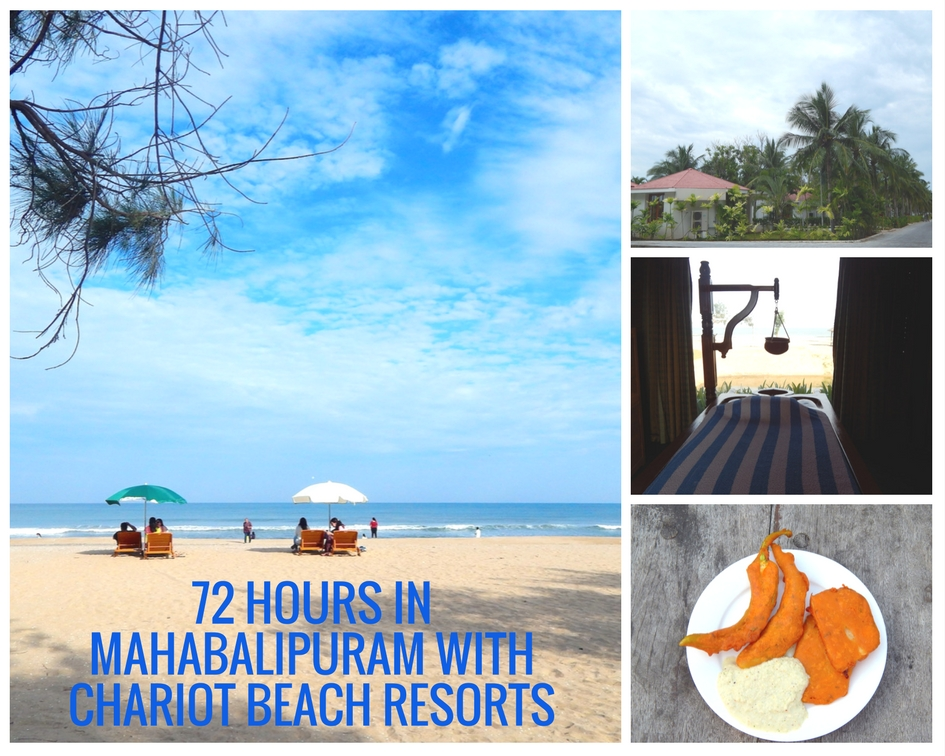 72 hours in Mahabalipuram with Chariot Beach Resort