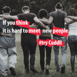 Feeling lonely? Why not Cuddll?