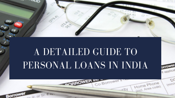 A detailed guide to personal loans in India
