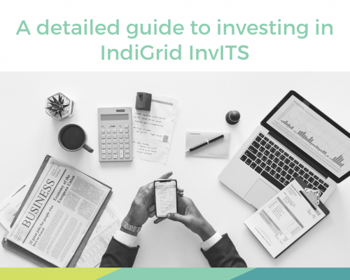 A detailed guide to investing in IndiGrid InvITS